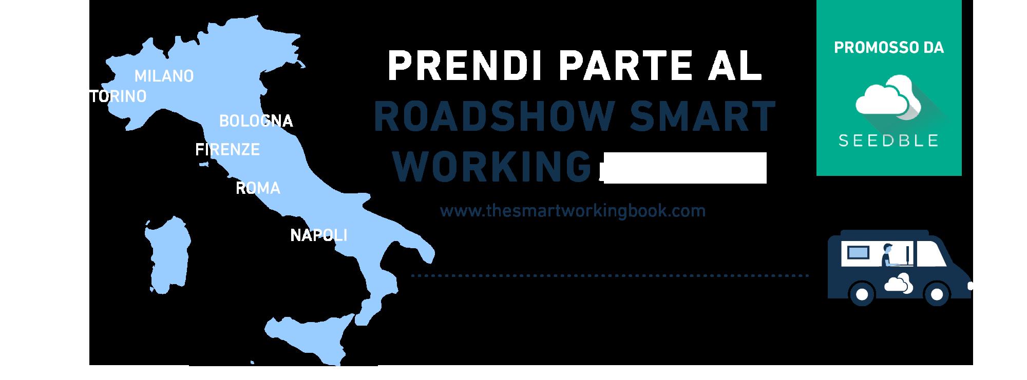 Smartworking, roadshow, lavoro agile